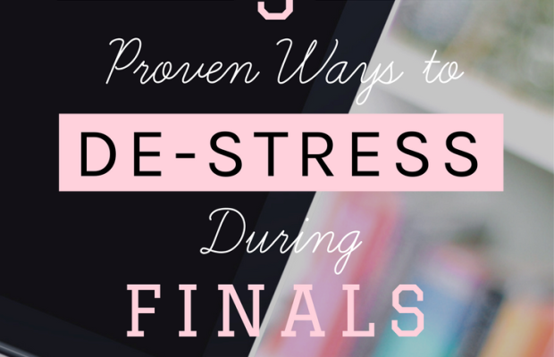 5 Scientifically Proven Ways to De-Stress & Increase Productivity During Finals
