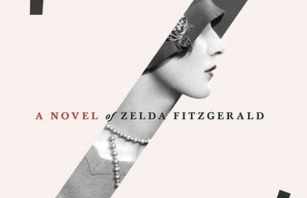 Book Review: Z: A Novel of Zelda Fitzgerald by Therese Anne Fowler