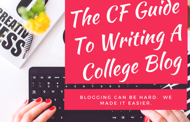 The CF Guide to Writing a College Blog