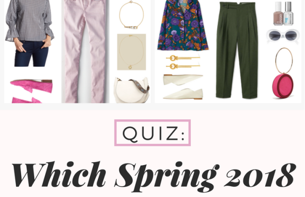 Quiz: Which Spring 2018 Trend Should You Try?
