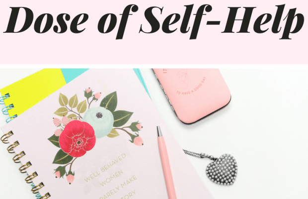 3 Easy Ways to Give Yourself a Dose of Self-Help This Week